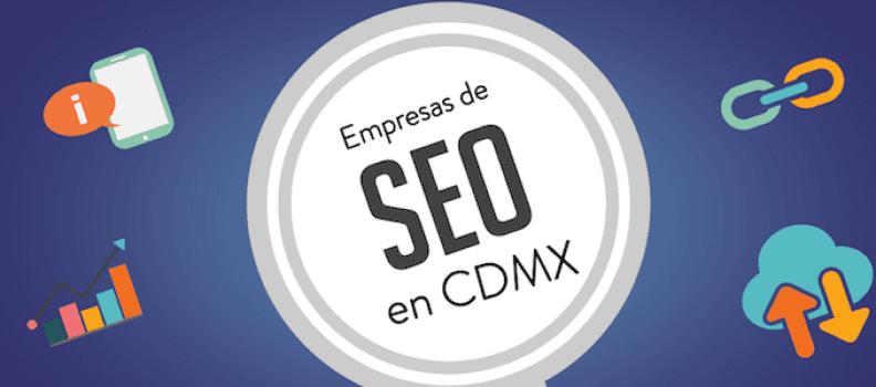 Empresas de SEO en CDMX